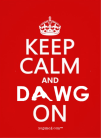 keep calm and dawg on large